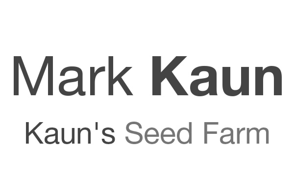 Mark Kaun Seeds Farm